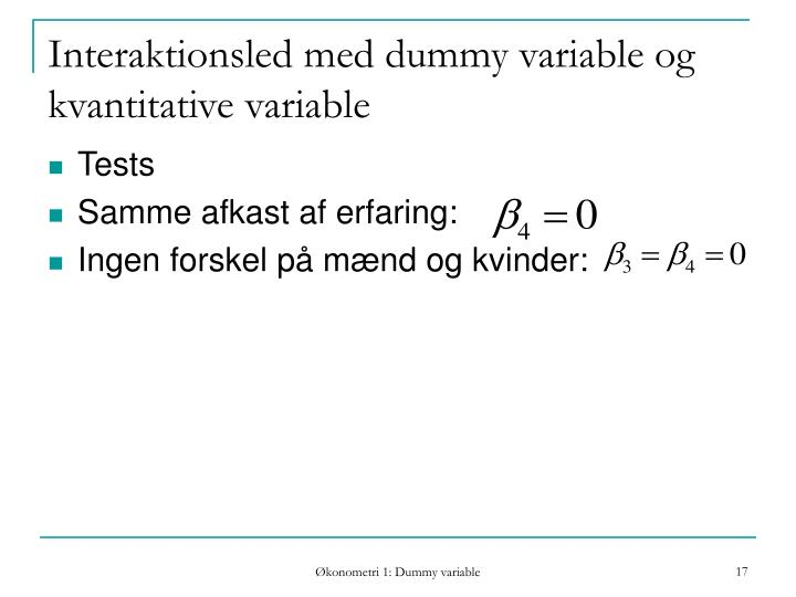 Interaktionsled med dummy variable og kvantitative variable