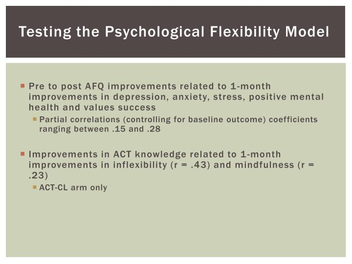 Testing the Psychological Flexibility Model