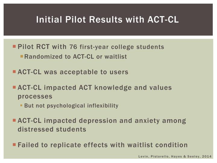 Initial Pilot Results with ACT-CL