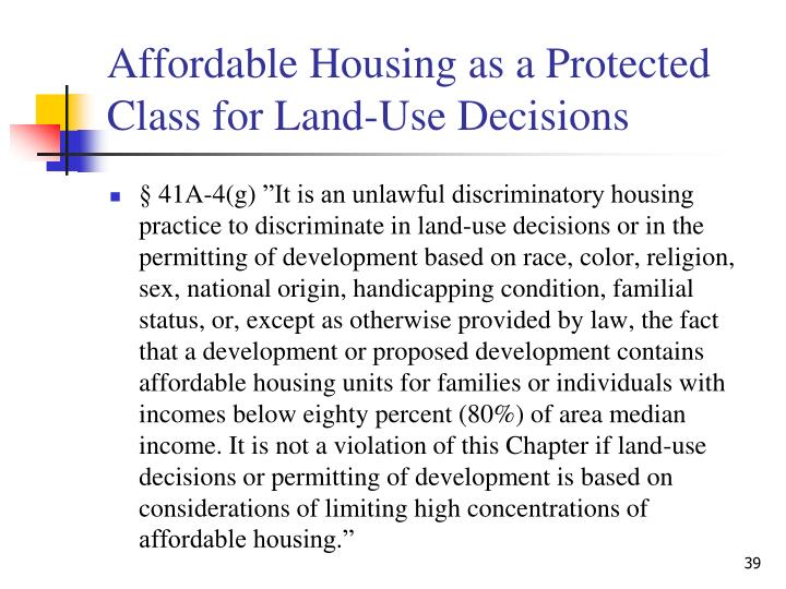 Affordable Housing as a Protected Class for Land-Use Decisions