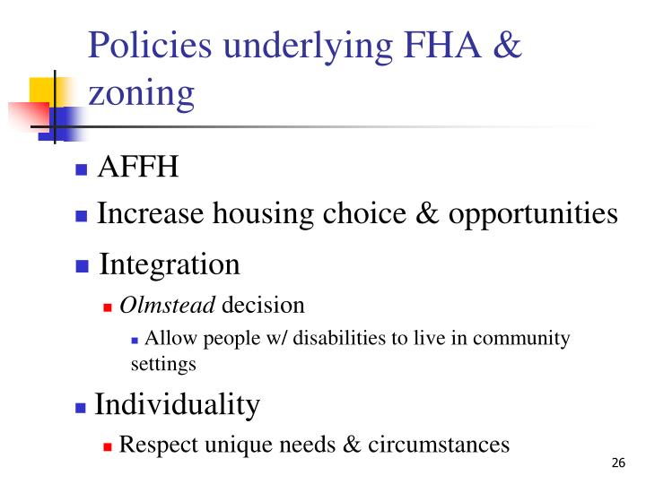Policies underlying FHA & zoning