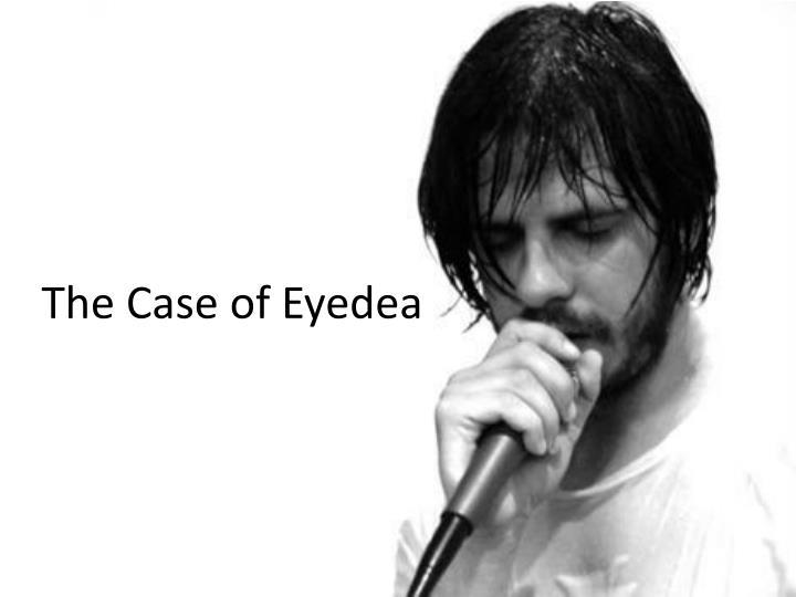 The Case of Eyedea