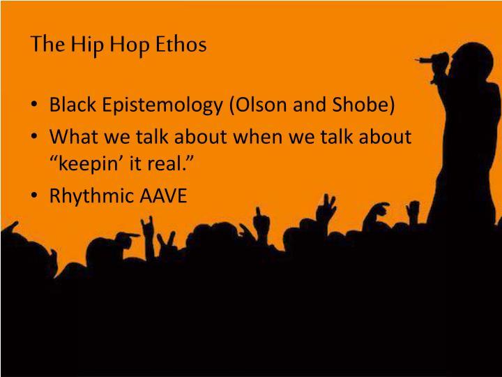 The Hip Hop Ethos