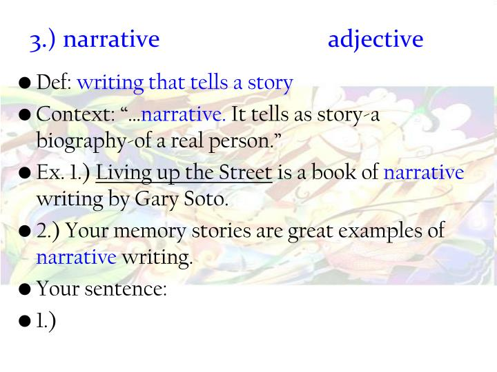 3.) narrative 				adjective