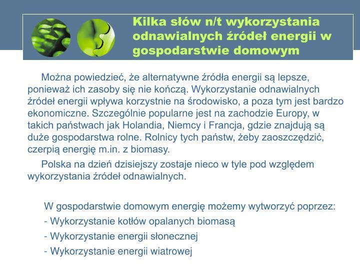 Kilka słów n/t wykorzystania odnawialnych źródeł energii w gospodarstwie domowym