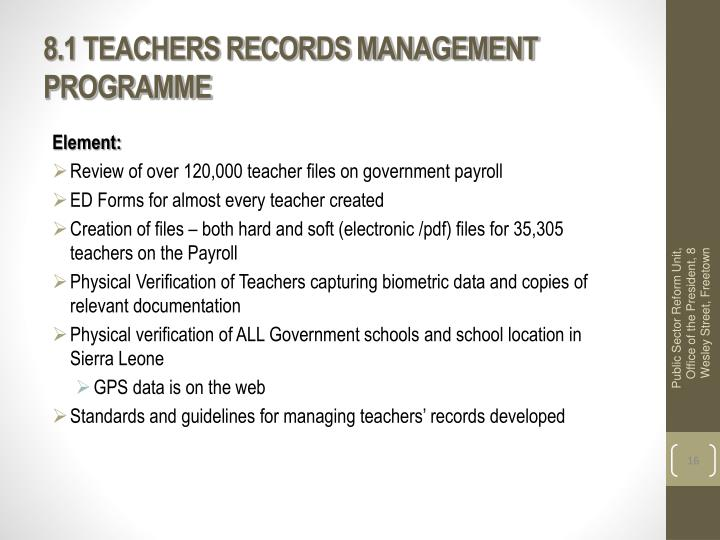8.1 TEACHERS RECORDS MANAGEMENT PROGRAMME