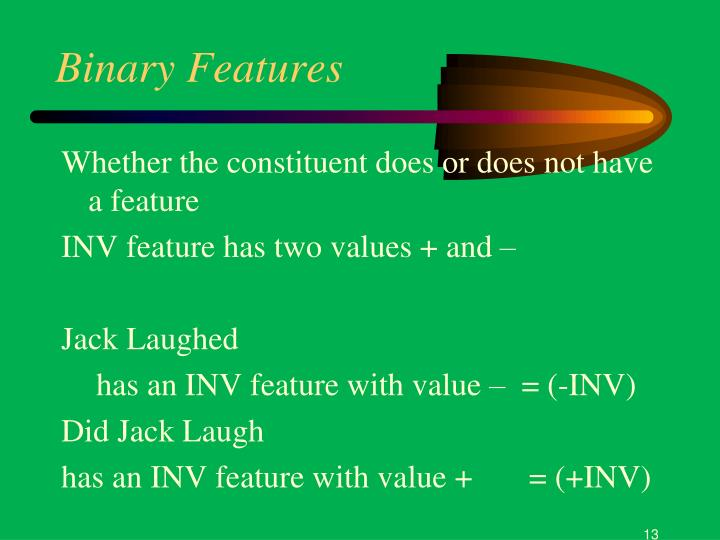 Binary Features