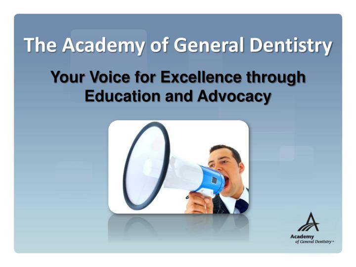 The Academy of General Dentistry