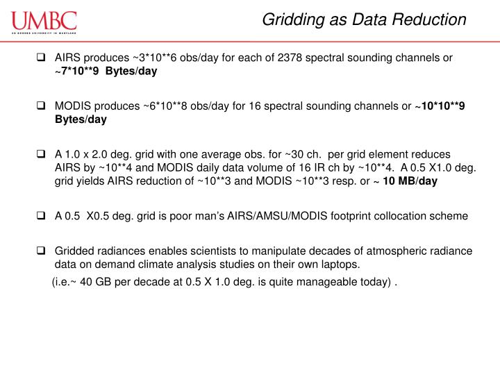 Gridding as Data Reduction
