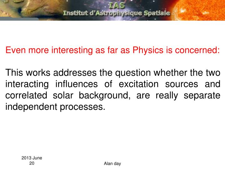 Even more interesting as far as Physics is concerned: