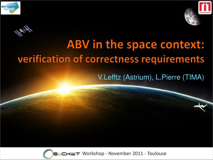 Abv in the space context verification of correctness requirements