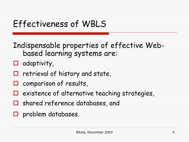 web based information system effectiveness Evaluating web-based learning systems these differences directly impact the effectiveness of a web-based learning system as an instructional tool and as a.