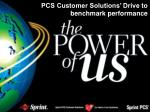 pcs customer solutions drive to benchmark performance