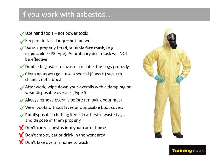 If you work with asbestos…