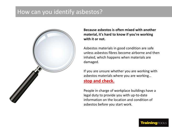 How can you identify asbestos?