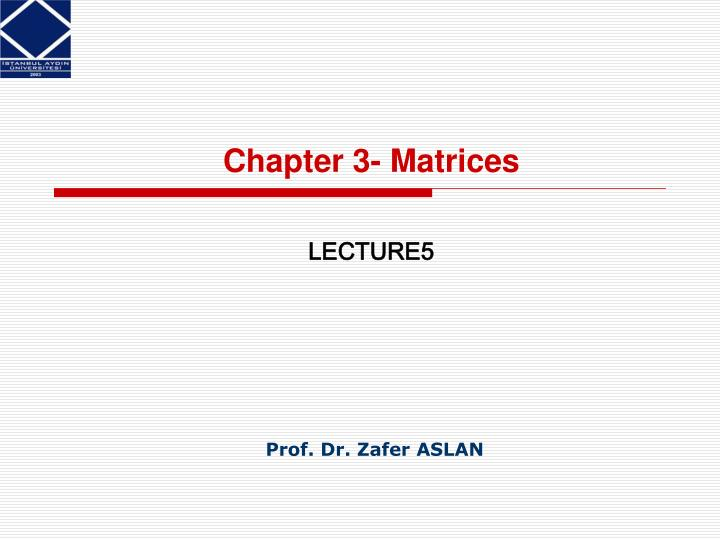 Chapter 3- Matrices