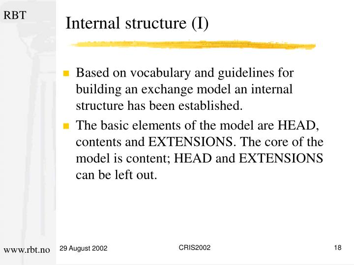Internal structure (I)