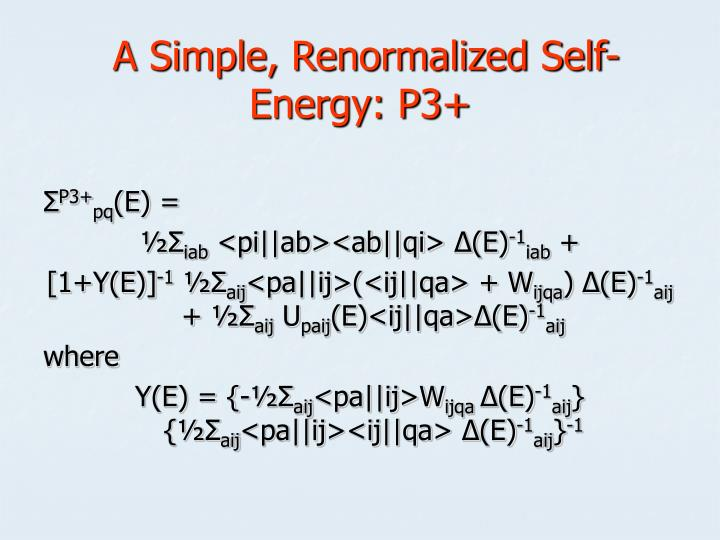 A Simple, Renormalized Self-Energy: P3+