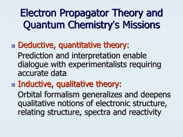 Electron Propagator Theory and Quantum Chemistry