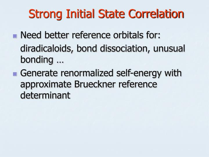 Strong Initial State Correlation