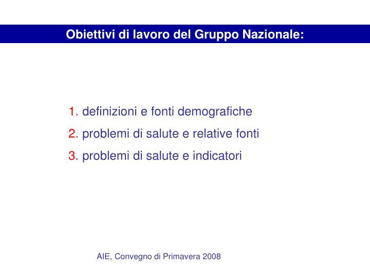 Obiettivi di lavoro del Gruppo Nazionale: