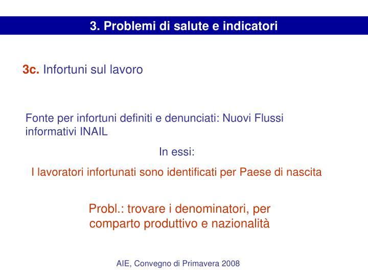 3. Problemi di salute e indicatori
