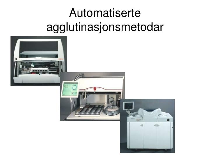 Automatiserte agglutinasjonsmetodar