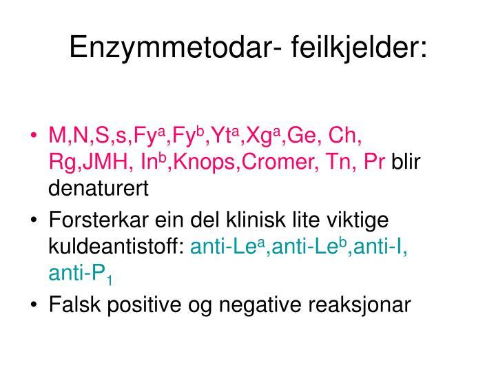Enzymmetodar- feilkjelder: