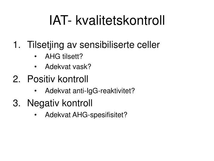 IAT- kvalitetskontroll