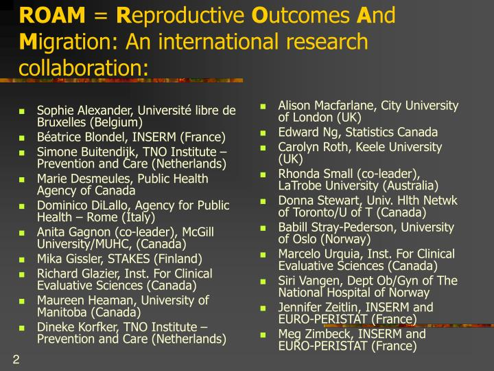 Roam r eproductive o utcomes a nd m igration an international research collaboration