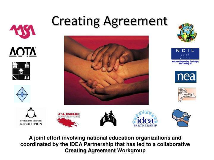 Creating Agreement