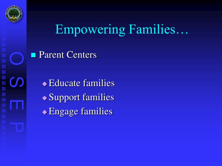 Empowering Families…