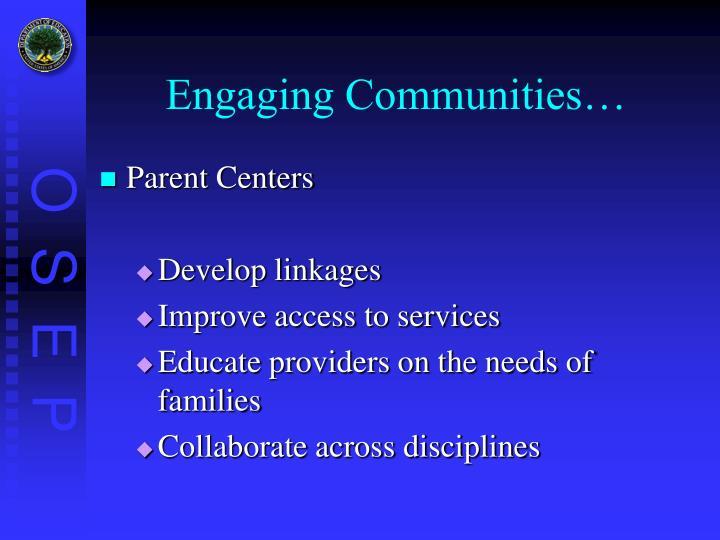 Engaging Communities…