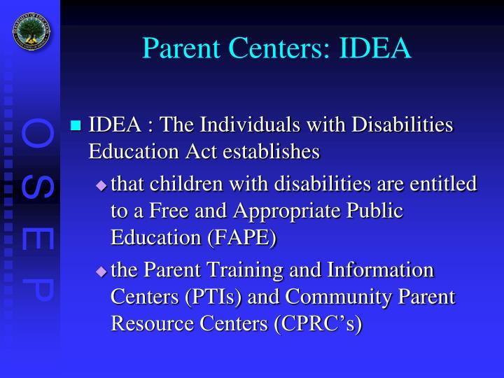 Parent Centers: IDEA