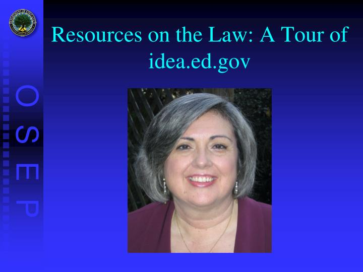 Resources on the Law: A Tour of idea.ed.gov