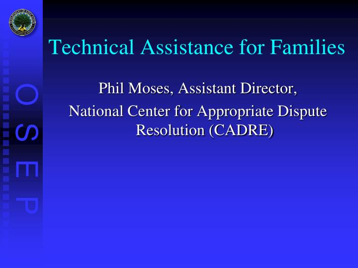 Technical Assistance for Families