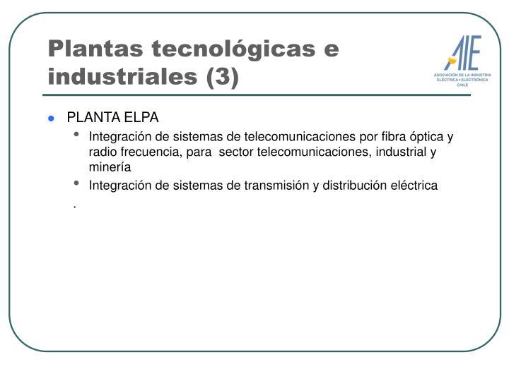 Plantas tecnológicas e industriales (3)