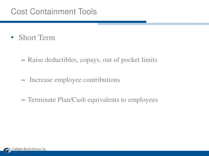 Cost Containment Tools
