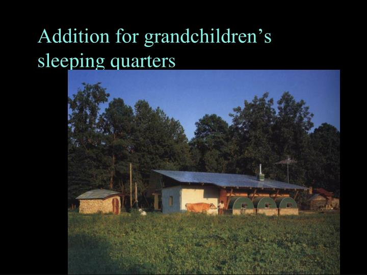Addition for grandchildrens sleeping quarters