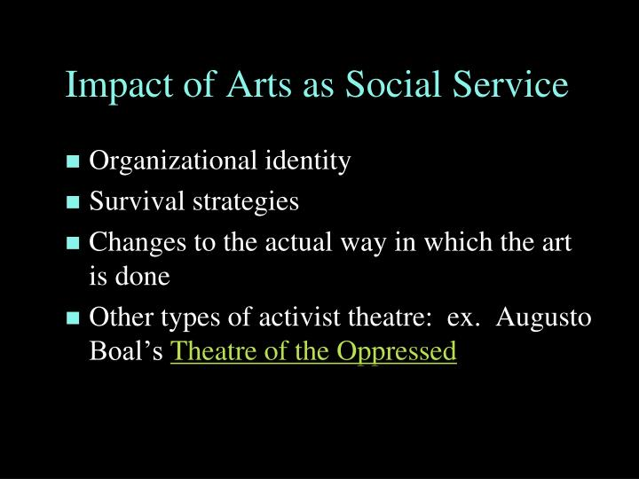 Impact of Arts as Social Service