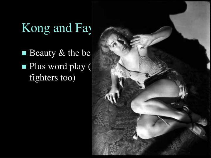 Kong and Faye Wray
