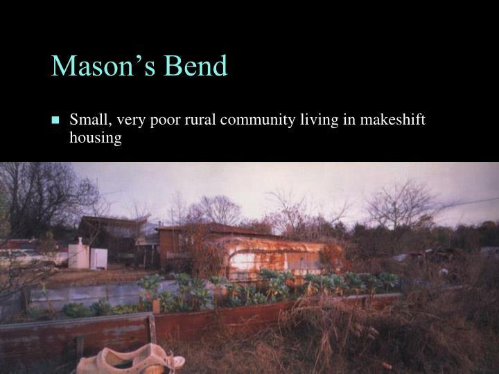 Mason's Bend