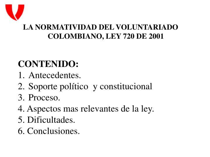 LA NORMATIVIDAD DEL VOLUNTARIADO COLOMBIANO, LEY 720 DE 2001
