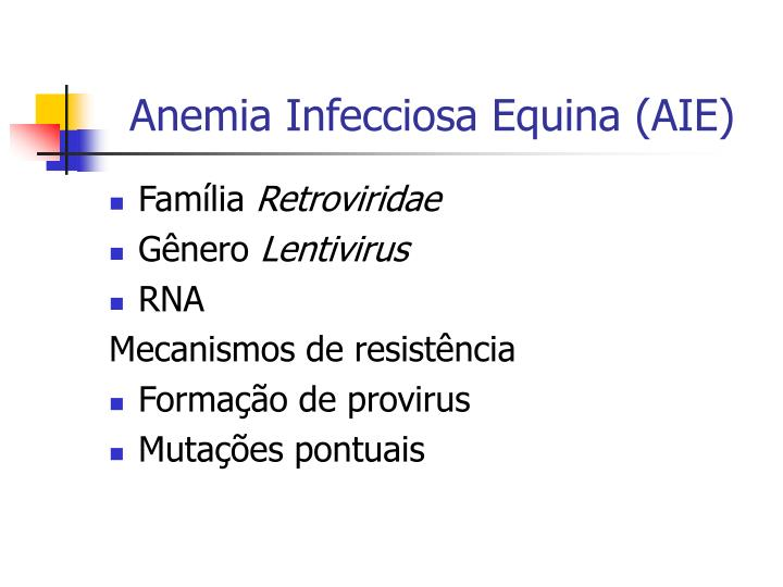 Anemia Infecciosa Equina (AIE)