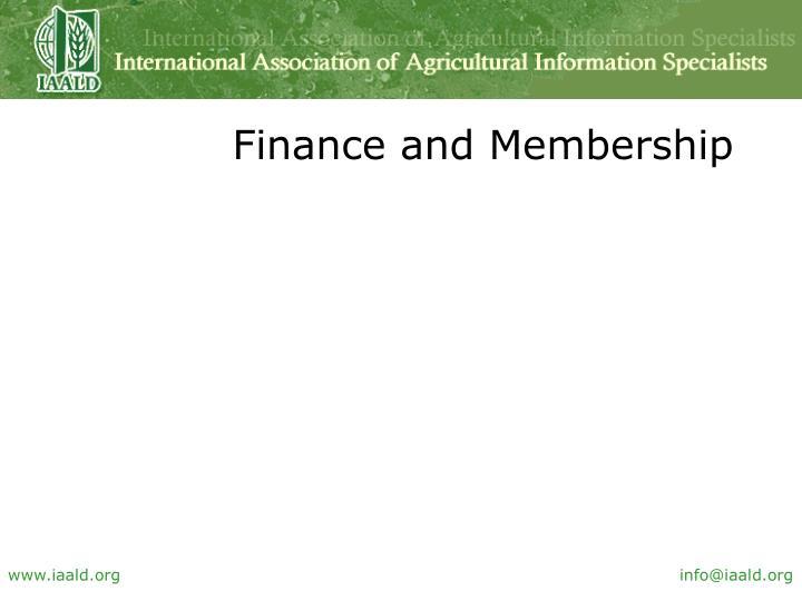 Finance and Membership