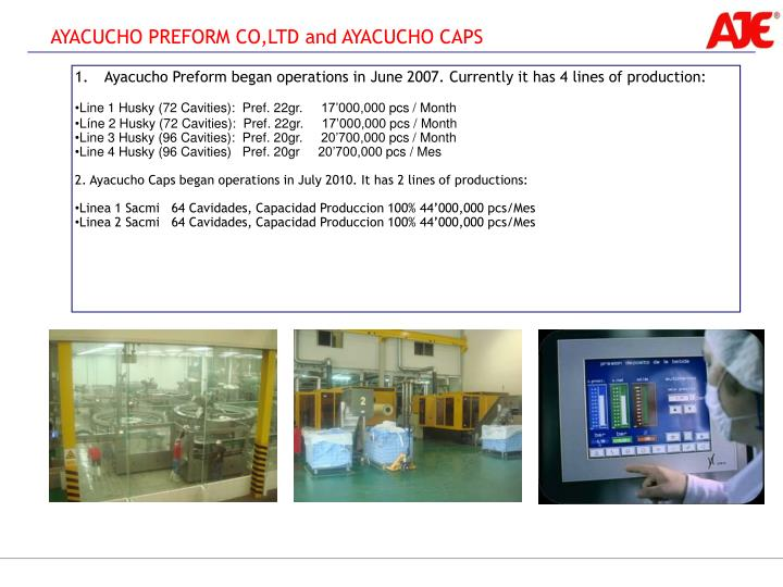 AYACUCHO PREFORM CO,LTD and AYACUCHO CAPS