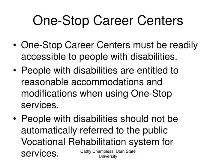 One-Stop Career Centers