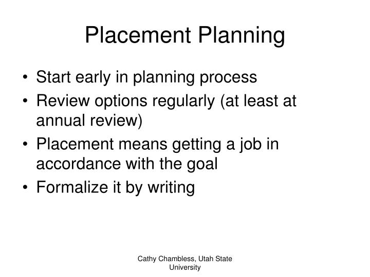 Placement planning