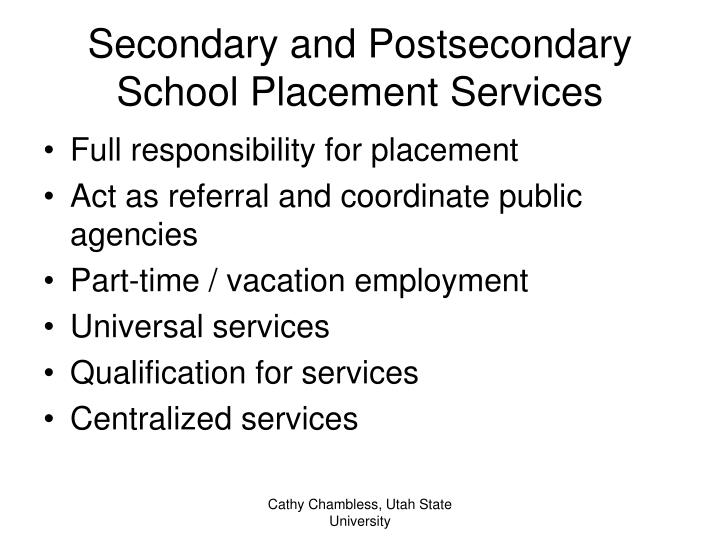 Secondary and Postsecondary School Placement Services