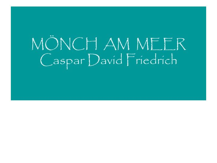 m nch am meer caspar david friedrich